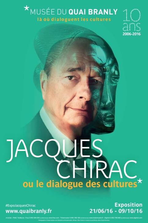 """MQB. Affiche de l'exposition """"JACQUES CHIRAC ou le dialogues de cultures"""". Du 21 juin au 9 octobre 2016."""