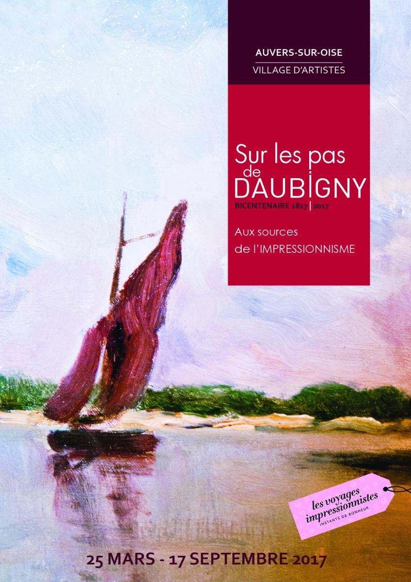 Sur les pas de Daubigny à Auvers sur Oise: Aux sources de l'impressionnisme